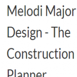Melodi Major Design- The Construction Planner